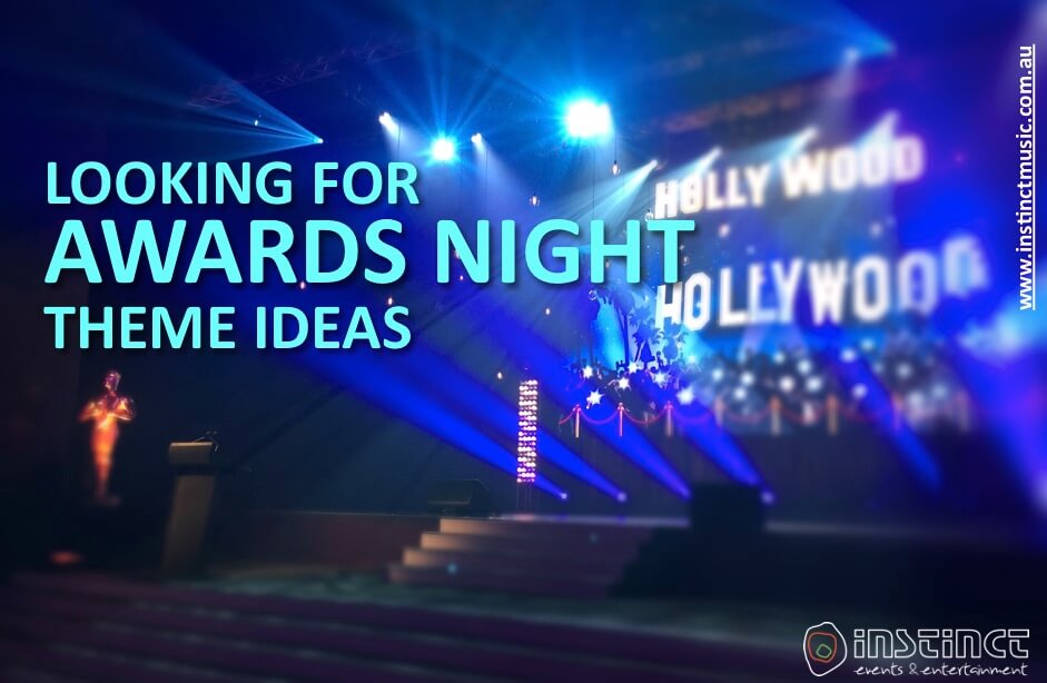Looking for Awards Night Theme Ideas