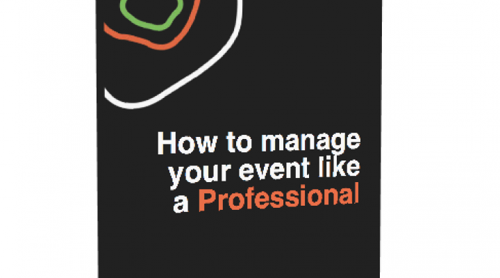 How to manage an event like a professional