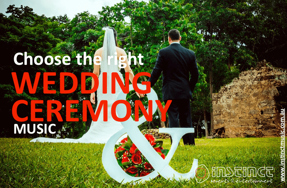 Choose the right wedding ceremony music