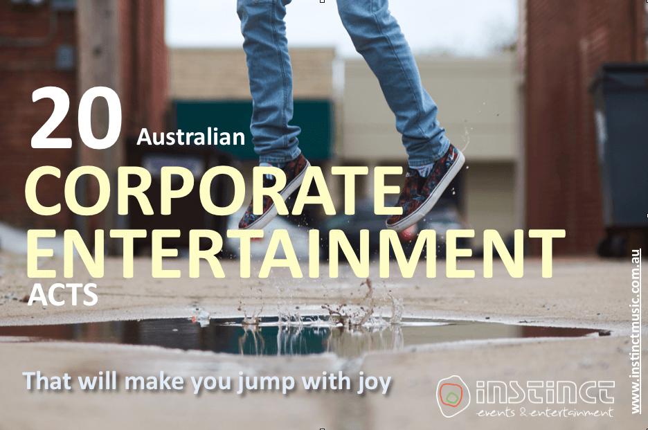 20 Australian Corporate Entertainment Acts