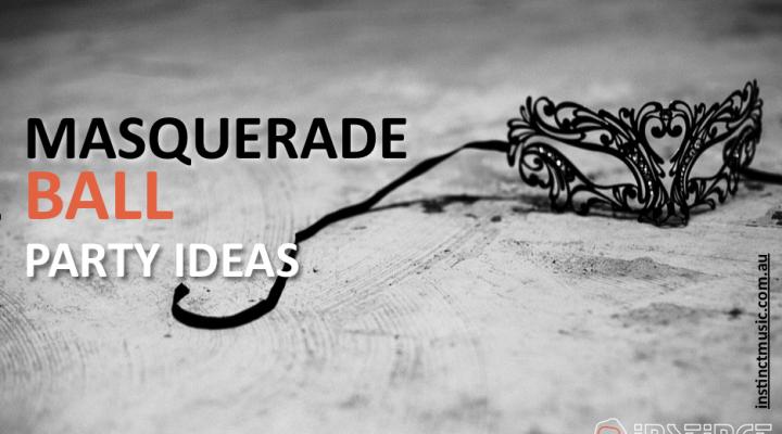Masquerade Ball Ideas