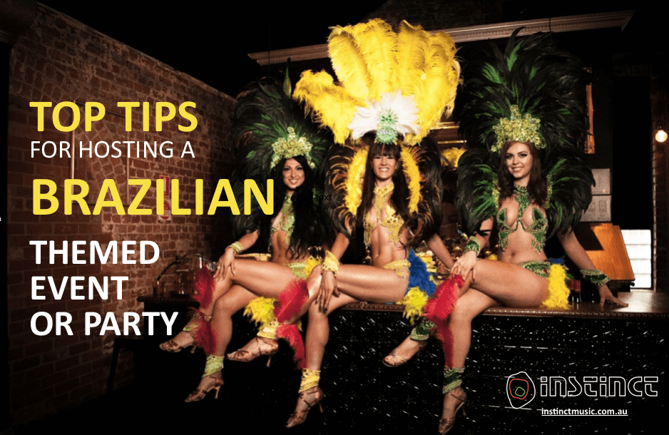 TIPS FOR HOSTING A BRAZILIAN THEMED EVENT OR PARTY-1