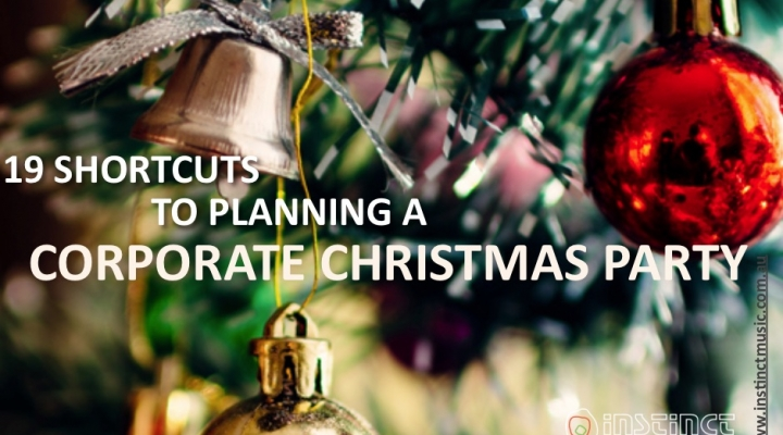 19 Shortcuts to planning a Corporate Christmas party