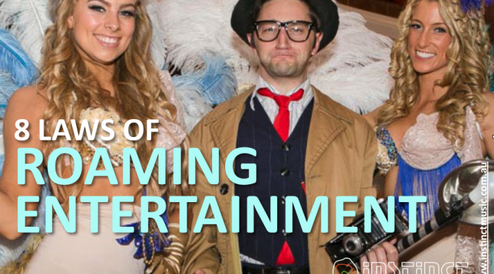 8 Laws of Roving Entertainment or Roaming Entertainment