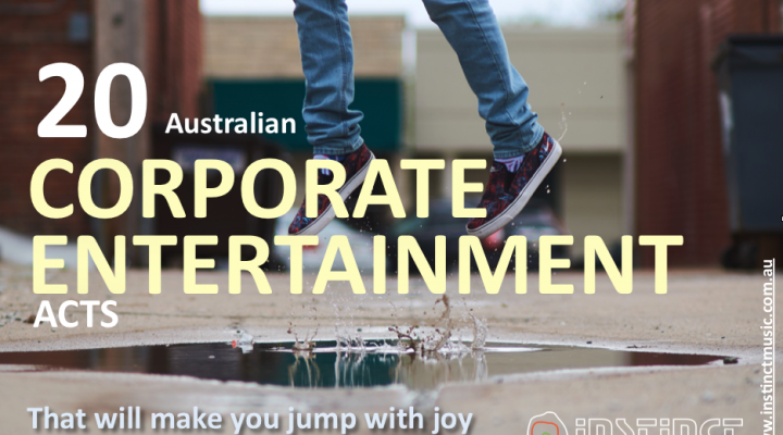 20 Australian Corporate Entertainment Acts