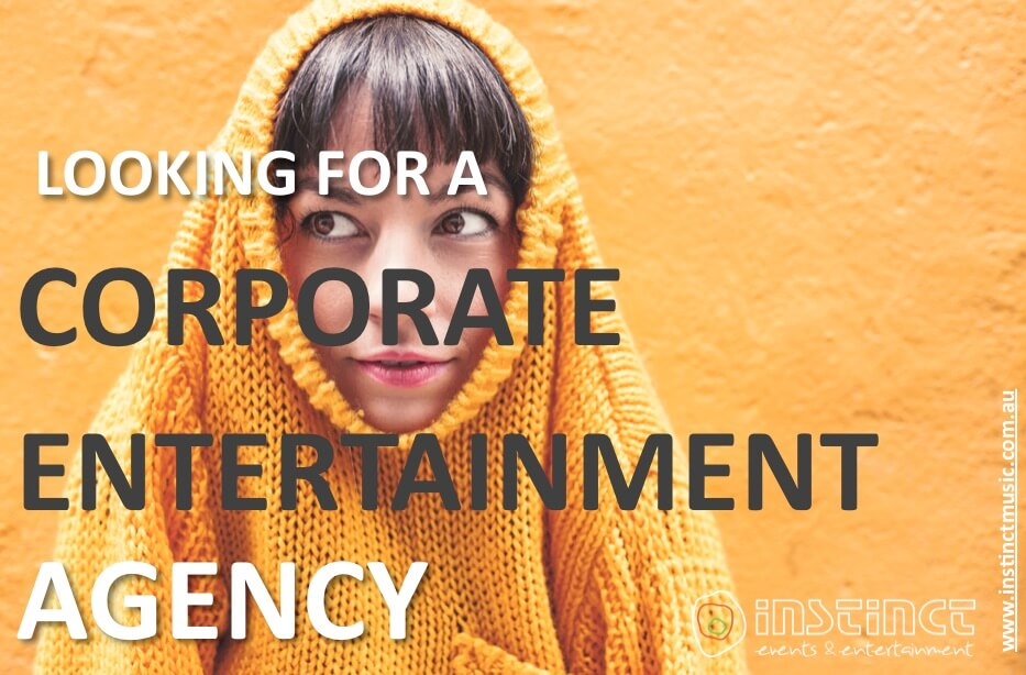 Entertainment Agency Melbourne | Sydney | Brisbane | Perth | Adelaide