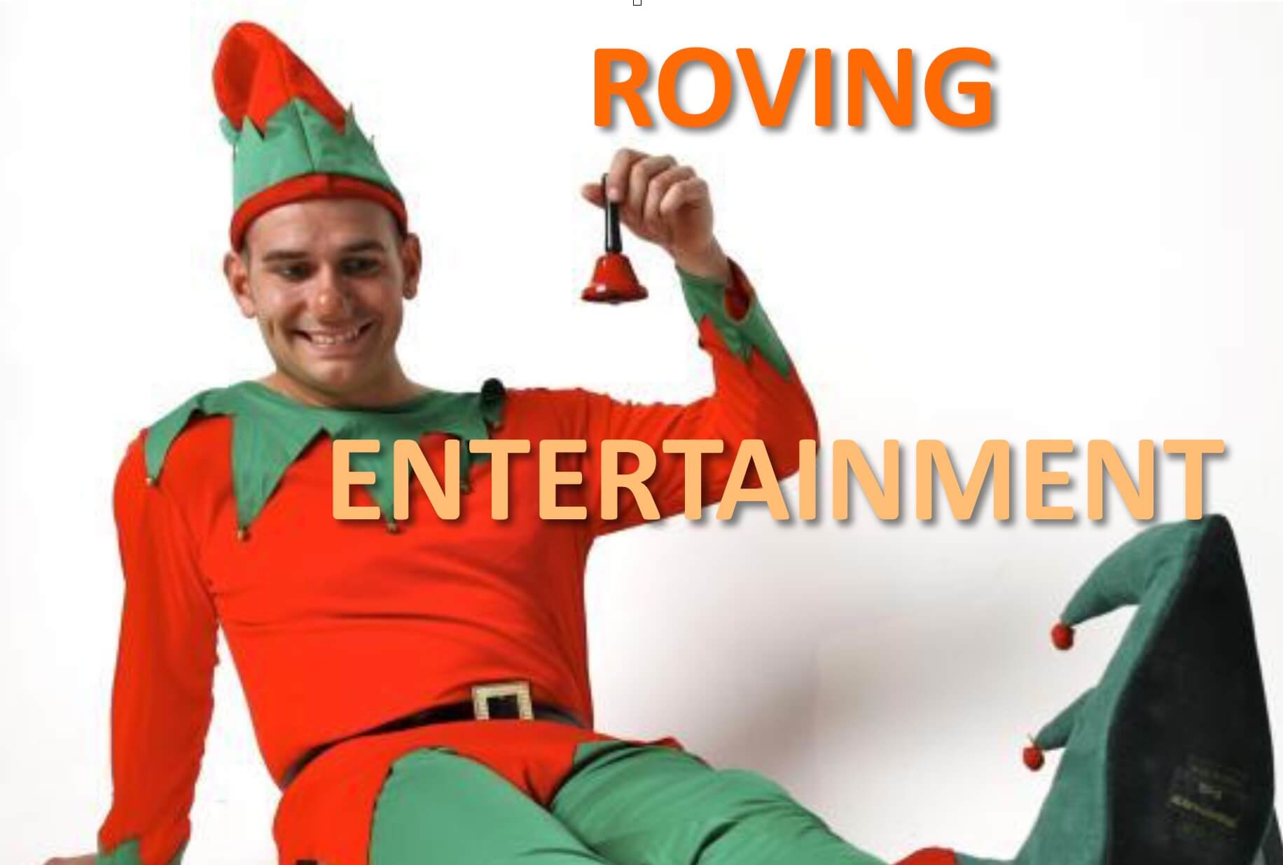 ROVING CHRISTMAS ENTERTAINMENT