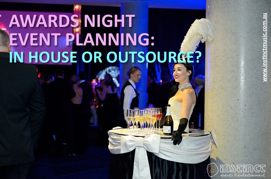 Award Night Event Planning- Should You Do It In-house or Outsource
