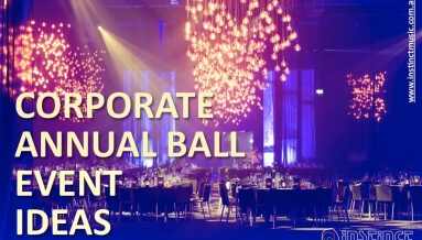 Corporate Annual Ball Event Ideas