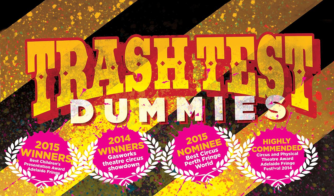 Trash Test Dummies