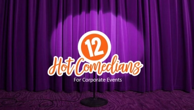 12 Hot Comedians for Your Next Corporate Event