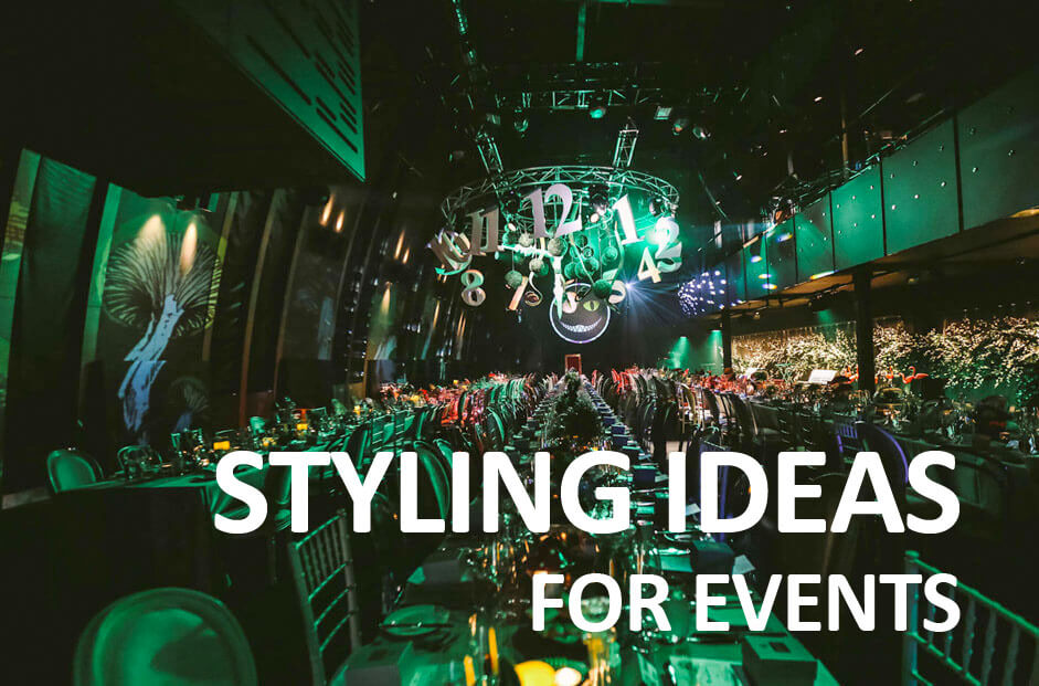 Styling Ideas for Events
